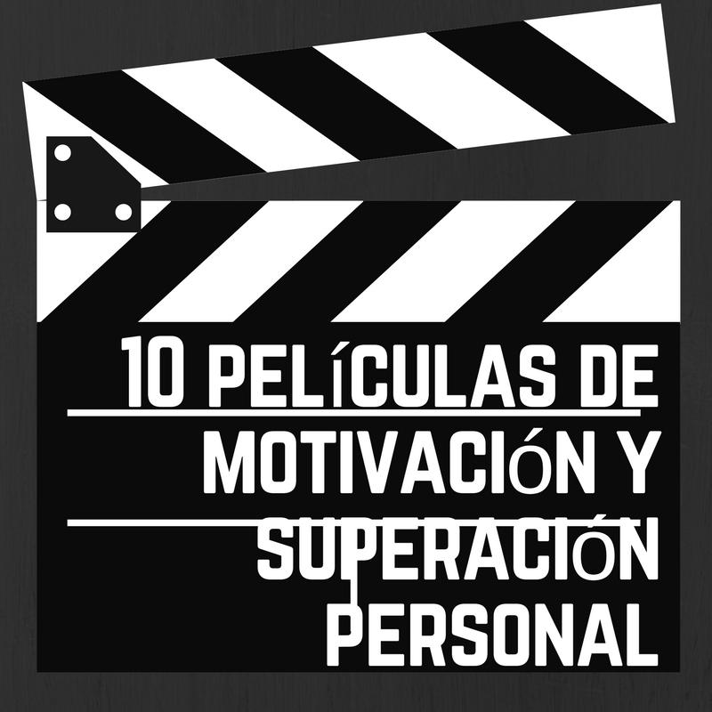 10 películas de motivación y superación personal